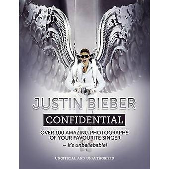 Justin Bieber luottamuksellista - 9781780975412 kirja