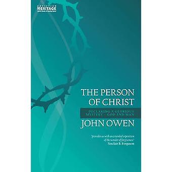 La personne du Christ - déclarant un homme par John et glorieuse Mysterygod