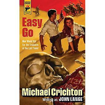 Easy Go by Michael Crichton - John Lange - 9781783291205 Book