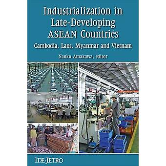 Industrialization in Late-developing ASEAN Countries - Cambodia - Laos