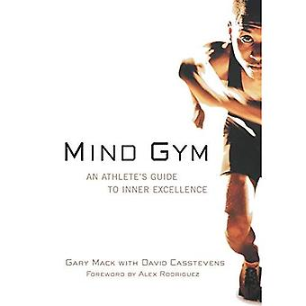 Sinne Gym: En Athlete's Guide to inre Excellence