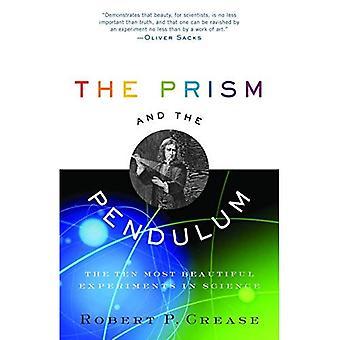 Prisme og pendelen: de ti vakre eksperimenter i vitenskap