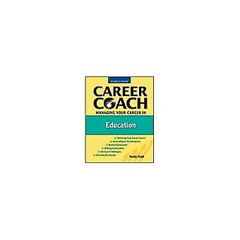 Gérer votre carrière dans l'éducation (Coach de carrière de Ferguson)