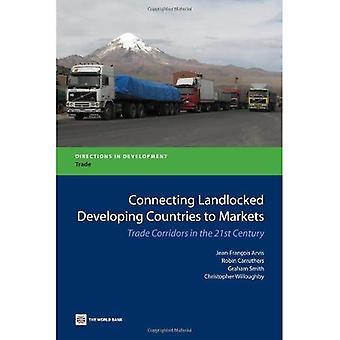 Yhteyden sisämaa kehitysmaiden markkinoille: kaupan käytäviä 2000-luvulla (ohjeet kehitystä...
