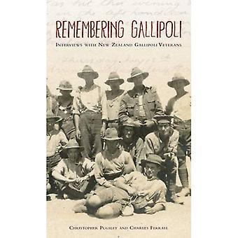 Se souvenant de Gallipoli: Entrevues avec les anciens combattants de la Nouvelle Zélande Gallipoli