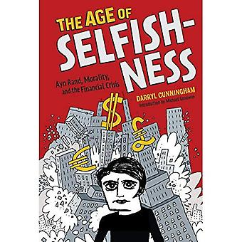 I en alder av egoisme: Ayn Rand, moral og den økonomiske krisen