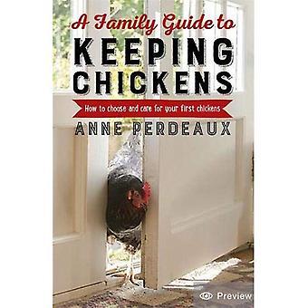 Un Guide familial pour l'élevage de poulets, 2e édition