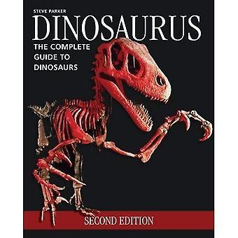 Dinosaurus: O guia completo para os dinossauros