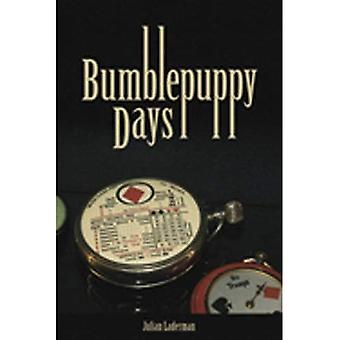 Bumblepuppy Days