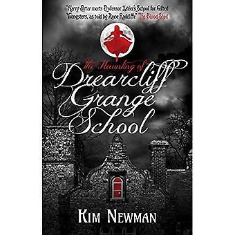 Haunting Drearcliff Grange School