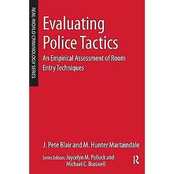 Bewertung der Polizei Taktik eine empirische Bewertung der Zimmer Eintrag Techniken von Blair & Pete J.