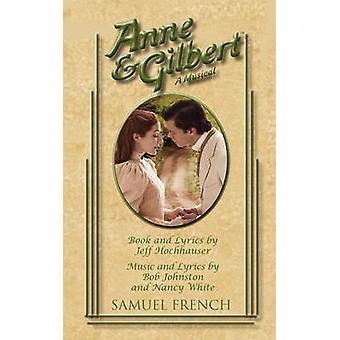 Anne  Gilbert by Hochhauser & Jeff