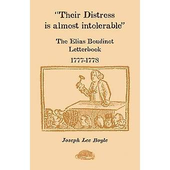 Deras nöd är nästan outhärdlig The Elias Boudinot Letterbook 17771778 av Boyle & Joseph Lee