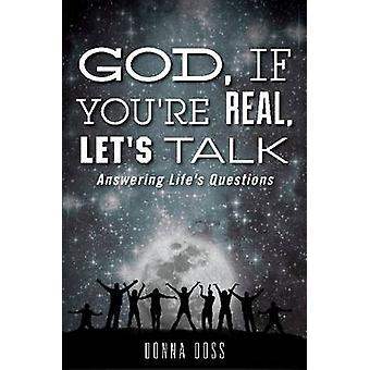 God If Youre Real Lets Talk by Doss & Donna