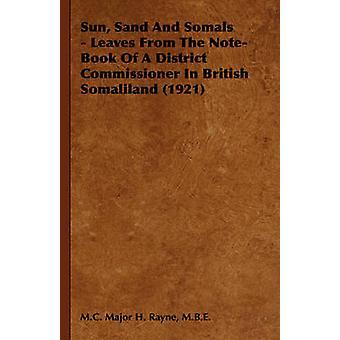 Sun Sand e Somals lascia dal NoteBook di un Commissario di distretto in Somaliland britannico 1921 di Major H. Rayne & M. B. E. M. C.