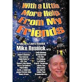 Mit ein wenig Hilfe von meinen Freunden von Resnick & Mike