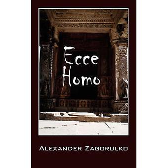 Ecce Homo by Zagorulko & Alexander