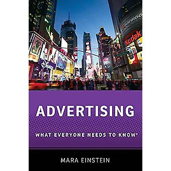 Advertising - What Everyone Needs to Know (R) by Mara Einstein - 97801
