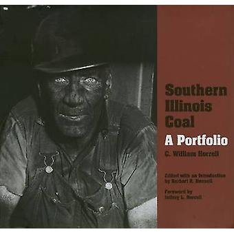 Southern Illinois Coal - A Portfolio by C. William Horrell - Herbert K