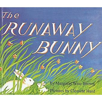 The Runaway Bunny by Margaret Wise Brown - Clement Hurd - 97808124320