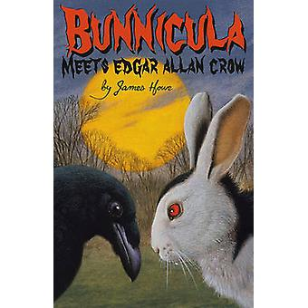 Bunnicula Meets Edgar Allan Crow by James Howe - Eric Fortune - 97814