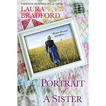 Portrait of a Sister by Portrait of a Sister - 9781496716460 Book