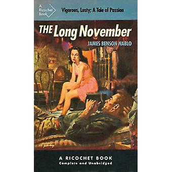 The Long November by James Benson Nablo - 9781550653779 Book