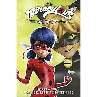 Miraculous - Tales of Ladybug and Cat Noir - Season Two - Bye Bye - Lit