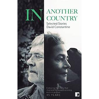 In Another Country - Selected Stories - 9781905583768 Book