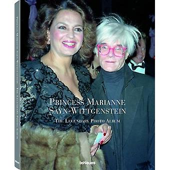 Princess Marianne Sayne-Wittgenstein - The Legendary Photo Album by Ma