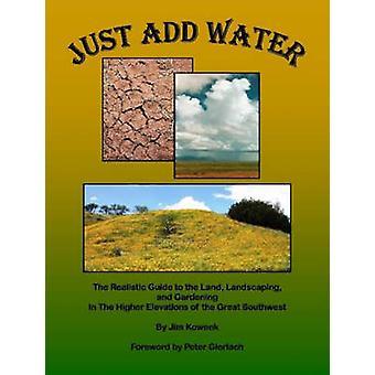 Just Add Water by Koweek & Jim