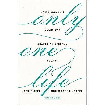 Only One Life by Mcafee High Green