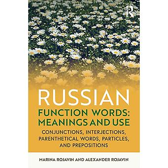 Russian Function Words Meanings and Use by Marina Rojavin