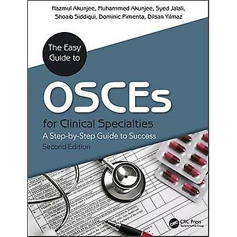 Easy Guide to OSCEs for Specialties by Antony Stewart