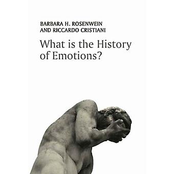 What is the History of Emotions by Barbara H Rosenwein
