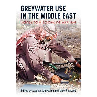 Greywater Use in the Middle East - Technical - Social - Economic and P