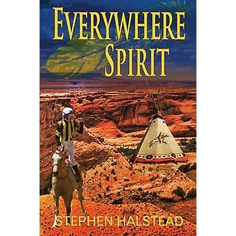 Everywhere Spirit by Halstead & Stephen