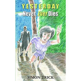 Går dör aldrig - någonsin av Simon Trick - 9781786238061 bok