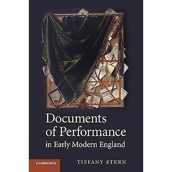 Documenten van Prestaties in Vroeg Modern Engeland door Tiffany Universiteit van Oxford Stern