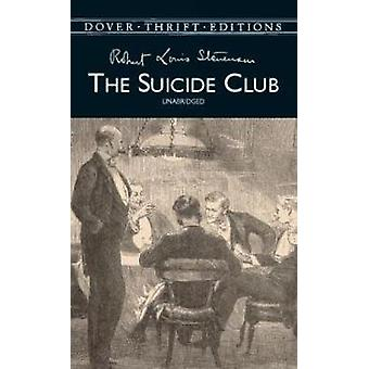 The Suicide Club by Stevenson & Robert Louis