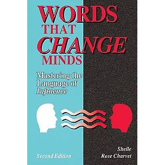 Words That Change Minds by Charvet