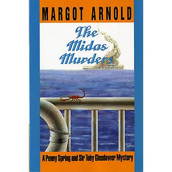 The Midas Murders by Arnold & Margot