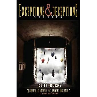 Exceptions and Deceptions Short Stories by Burns & Cliff
