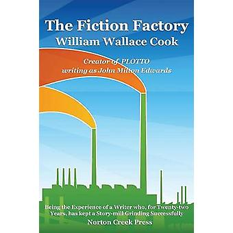 The Fiction Factory by Cook & William Wallace