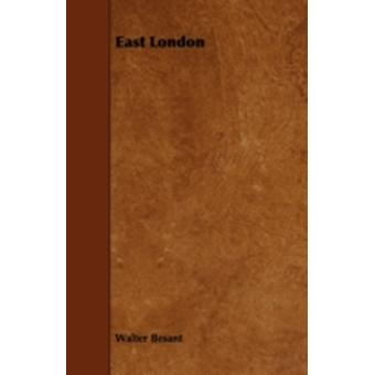 East London by Besant & Walter