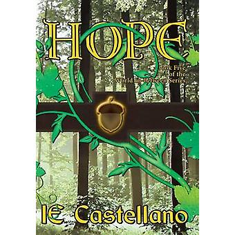 Hope by Castellano & IE