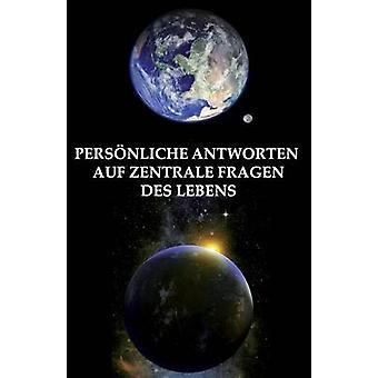 Persnliche Antworten auf zentrale Fragen des Lebens by Nicklas & John
