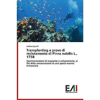 Transplanting e prove di reclutamento di Pinna nobilis L. 1758 by Spinelli Andrea