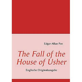 The Fall of the House of UsherEnglische Originalausgabe by Poe & Edgar Allan
