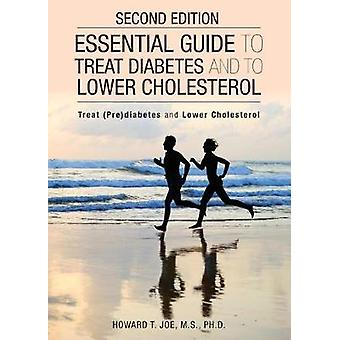 Essential Guide to Treat Diabetes and to Lower Cholesterol Chinese and English Text by Joe & Howard T